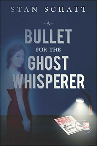 A Bullet for the Ghost Whisperer
