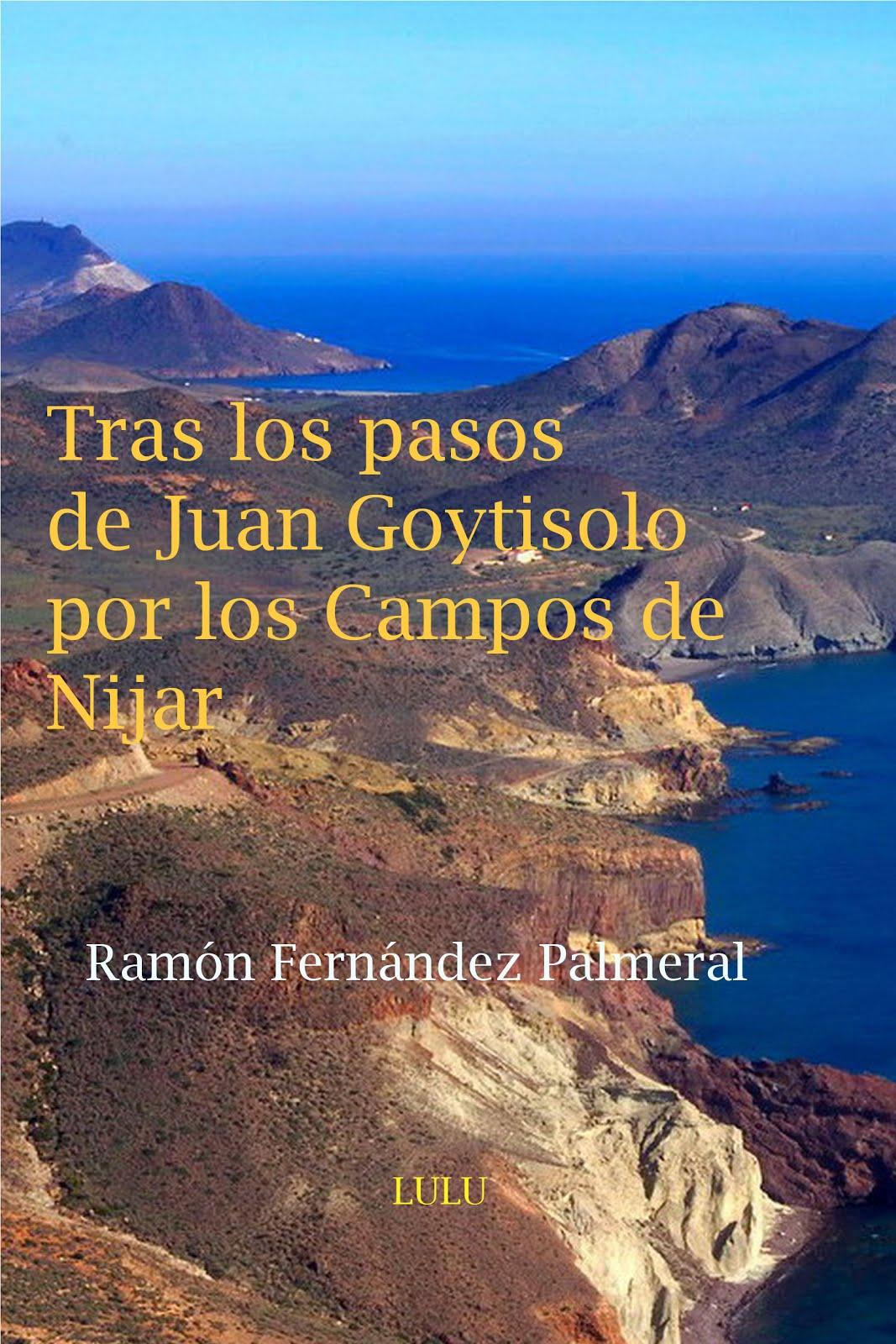 """Reedición """"Tras los pasos de Juan Goytisolo por los Campos de Níjar"""""""