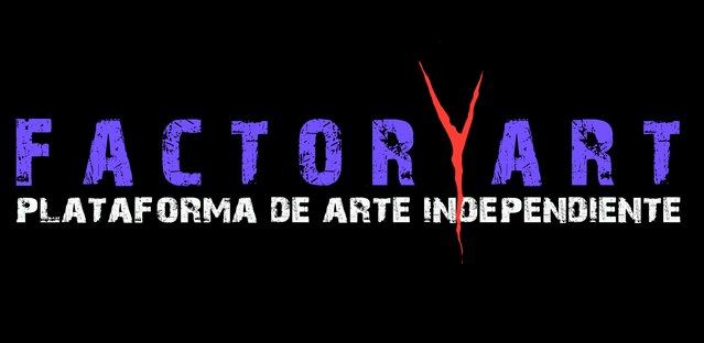 FACTORYART Plataforma de Arte Independiente