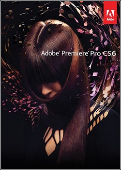 Download – Adobe Premiere Pro CS6 6.6.0 + Crack