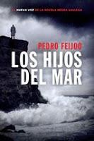 http://lecturasmaite.blogspot.com.es/2013/01/los-hijos-del-mar-de-pedro-feijoo.html