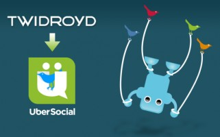 Twidroyd is now UberSocial