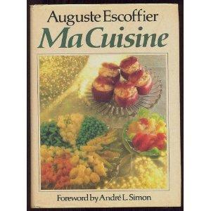 Auguste escoffier legendary chef culinary ambassador for Auguste escoffier ma cuisine