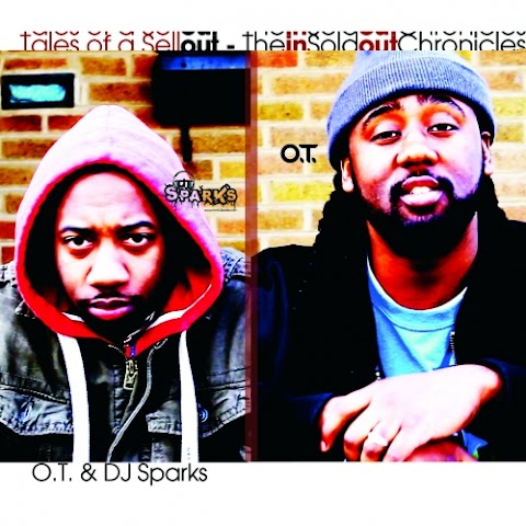 O.T & DJ Sparks - Tales Of A Sellout
