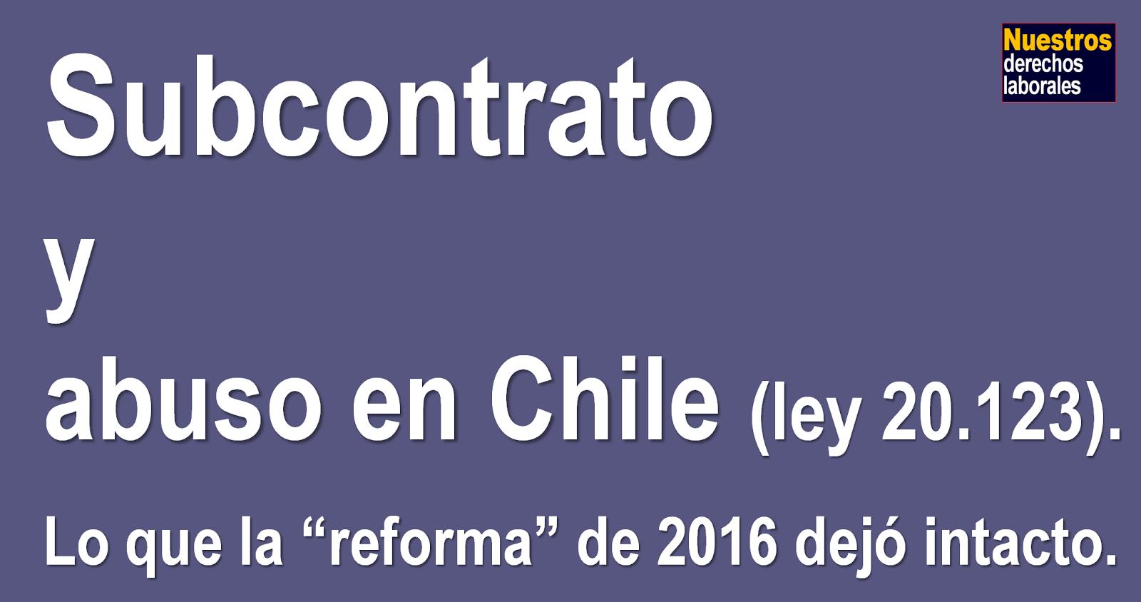 SUBCONTRATACIÓN Y ABUSO EN CHILE.