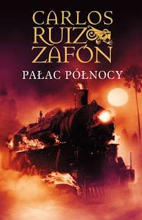 Carlos Ruiz Zafon. Pałac Północy.