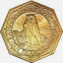 Panama Pacific Exposition 50 Dollars Gold Coin octagonal