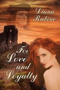 http://www.amazon.com/Love-Loyalty-Diana-Rubino-ebook/dp/B00NQMV0XA