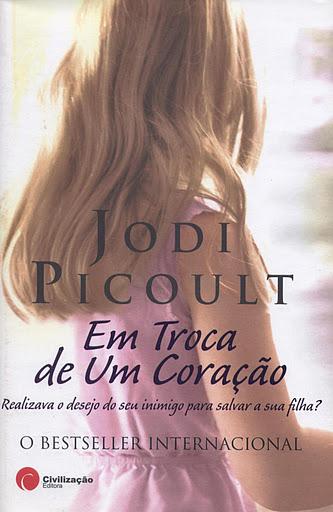 Em Troca de Um Coração, de Jodi Picoult