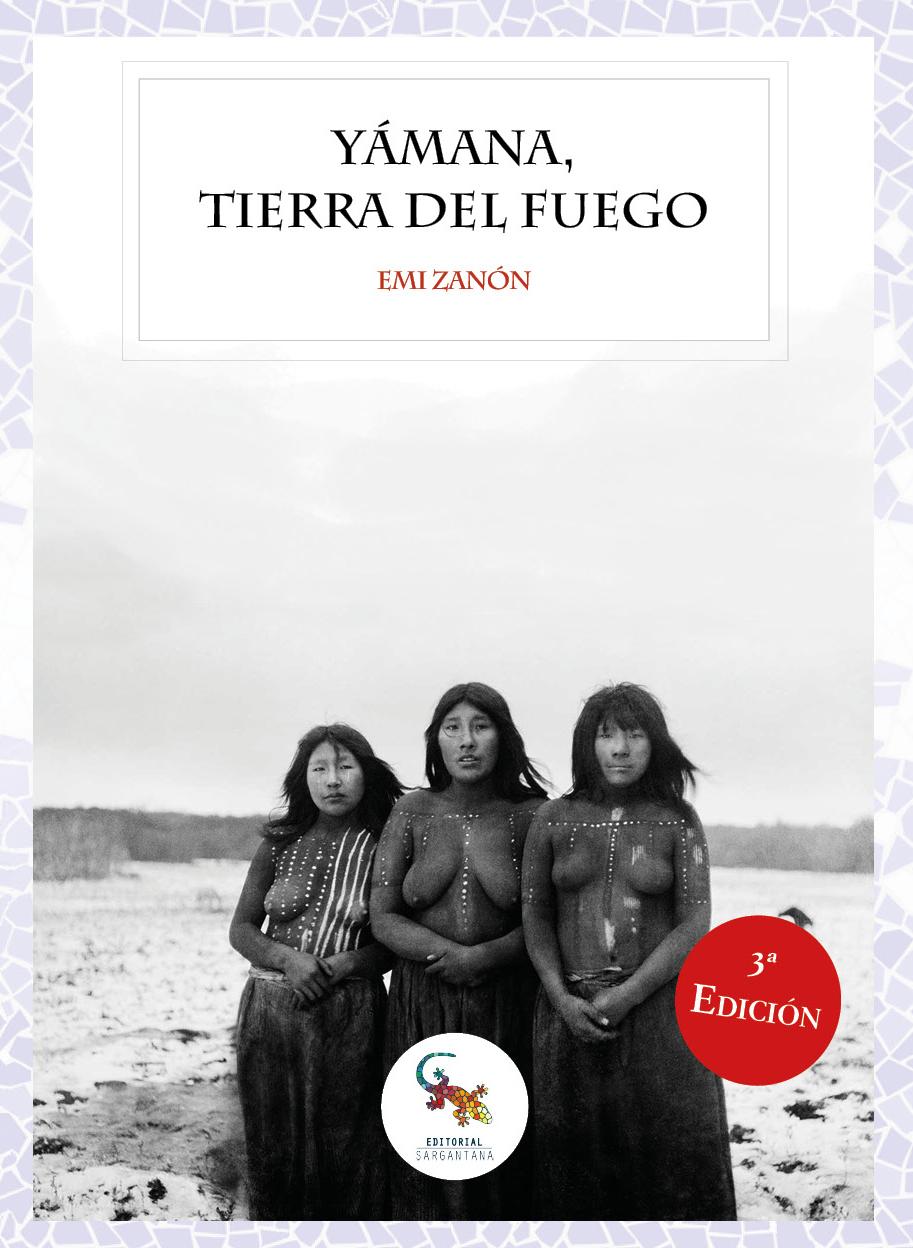 """3ª Edición """"YÁMANA, TIERRA DEL FUEGO"""" 2019"""