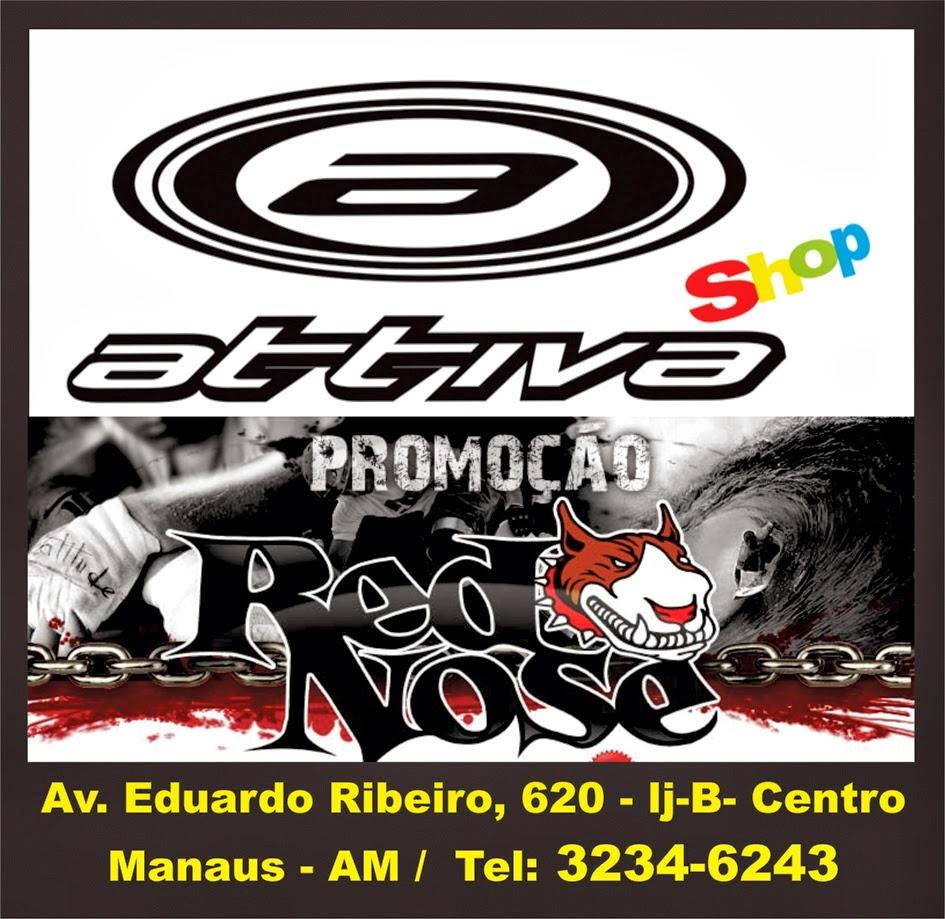 ATTIVA SHOP- Av. Eduardo Ribeiro,620-Loja B- Centro Histórico de Manaus