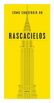 """""""Cómo construir un rascacielos"""" (John Hill)"""