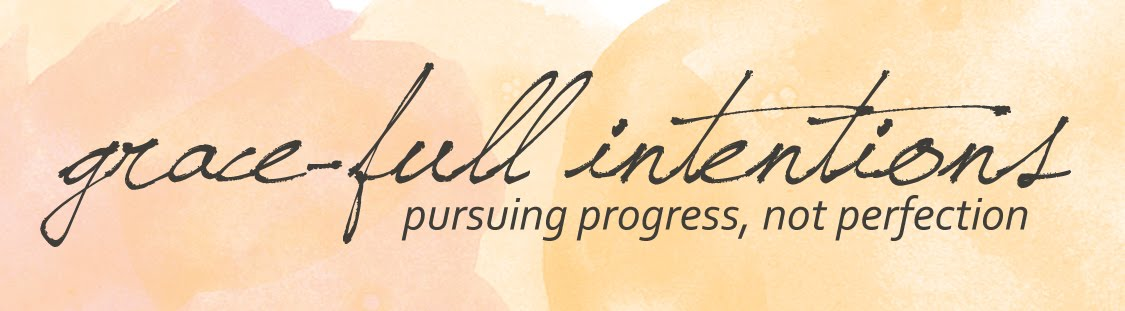 Grace-Full Intentions