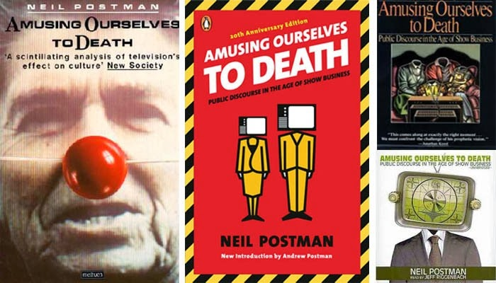 amusing ourselves to death central thesis