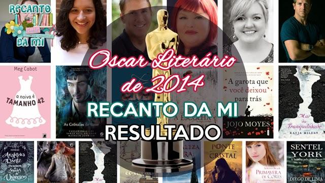 Oscar Literário 2014 - Resultado Recanto da Mi
