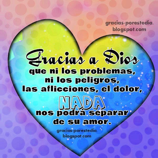 mensaje bonito de ánimo cristiano, frases de gracias a Dios, imagen de motivación del amor de Dios. Agradecimiento al Señor.