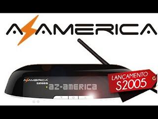 ATUALIZAÇÃO DA LINHA AZAMERICA S2005