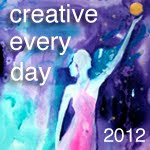 Creative everey day 2012