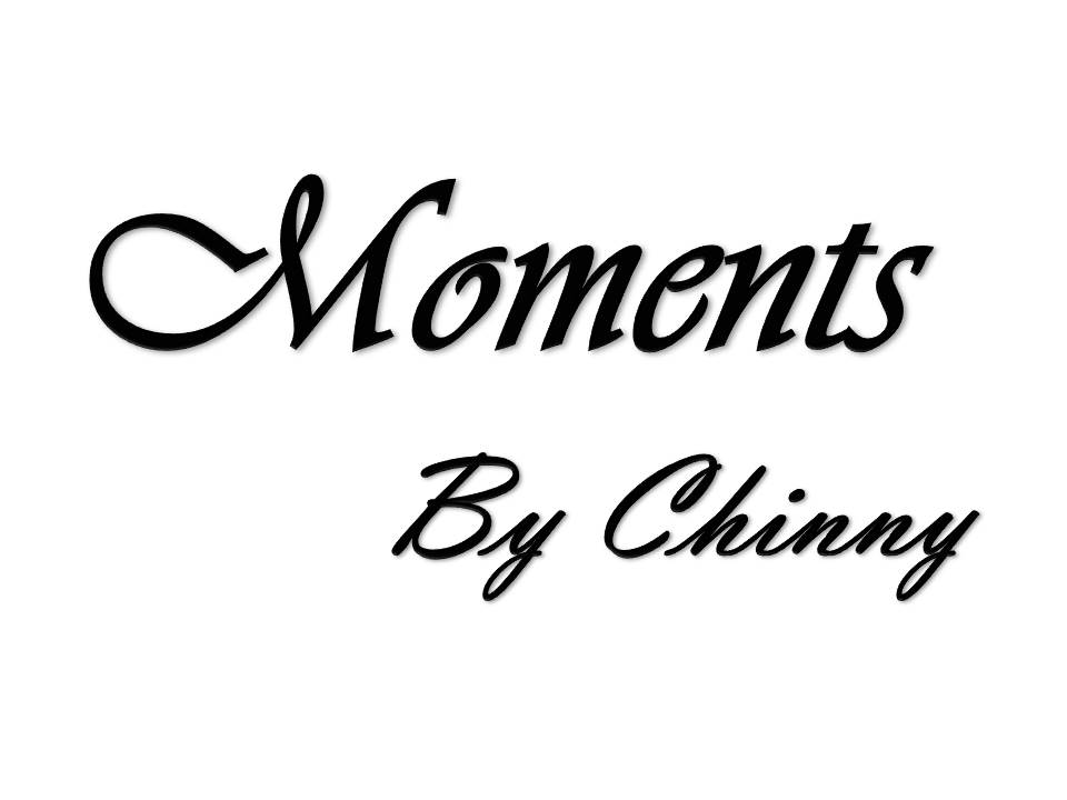 Moments By Chinny