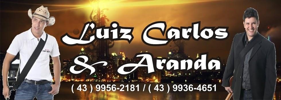 Luiz Carlos e Aranda, Sertanejo Universitário, shows, eventos, rodeios, exposição, festas, baladas,