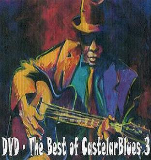 DVD - The Best of CastelarBlues 3