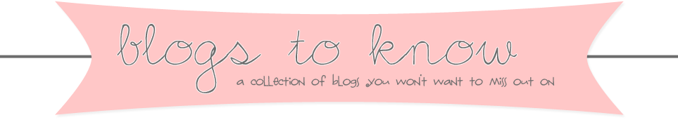 Blogs to Know
