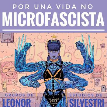 Por una vida No Microfascista