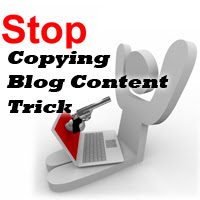 Protect Your Blog posts from Copying Blogger Trick