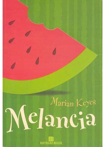 livro melancia mirian keyes