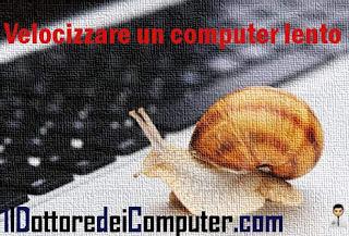 velocizzare computer lento