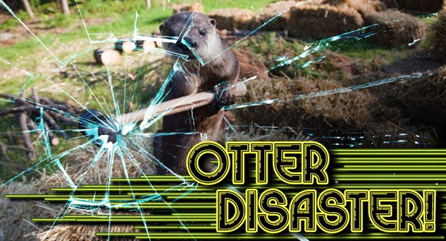 Otter Disaster