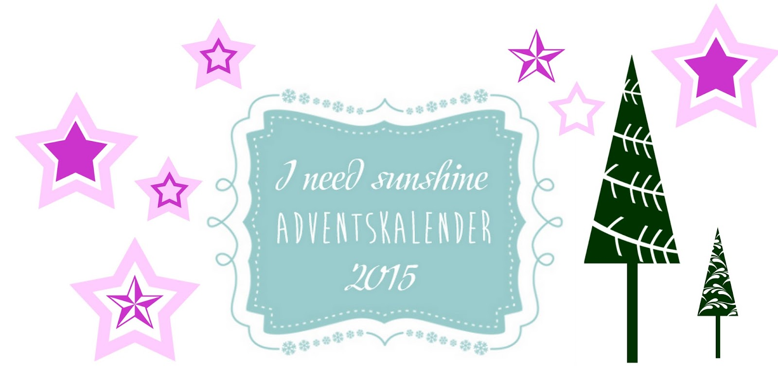 I need sunshine Adventskalender