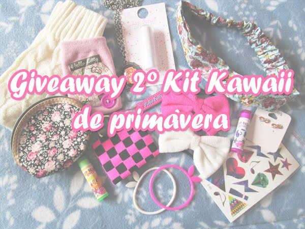 Giveaway | 2º Kit Kawaii de Primavera