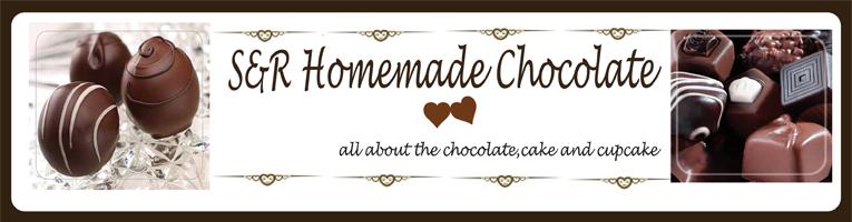 ~S&R Home Made Chocolate~