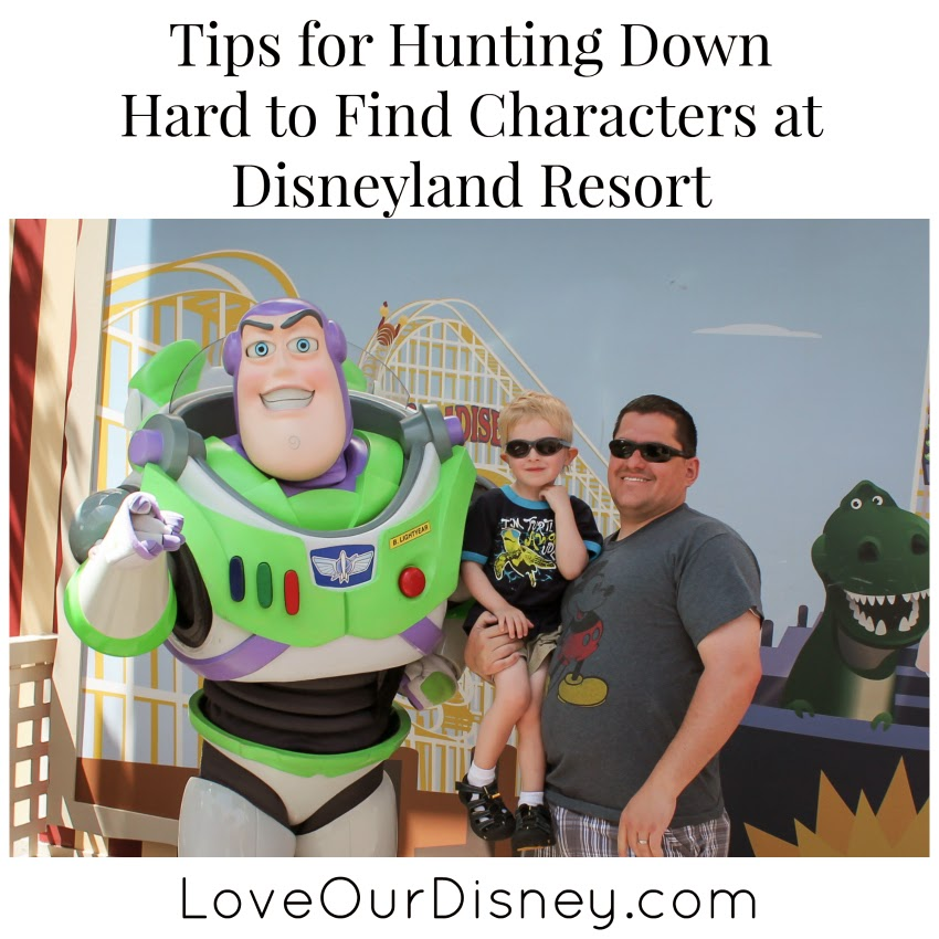 Tips for finding characters at Disneyland that are rare, or you just always seem to miss. LoveOurDisney.com