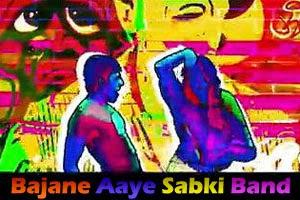 Bajane Aaye Sabki Band