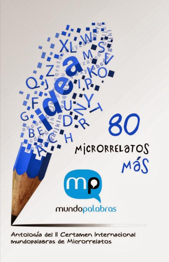 80 microrrelatos más, Ed. El desván de la memoria.
