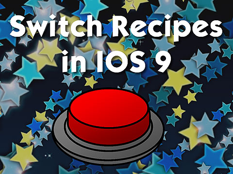 Switch Recipes in iOS9. Starry background with a red switch in front.