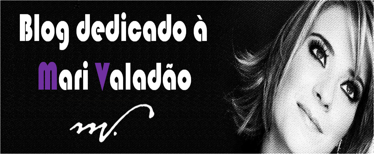 Blog dedicado à Mari Valadão