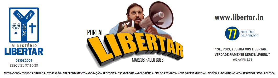 LIBERTAR.in | Ministério Libertar - Somos Casa de Ysrael!