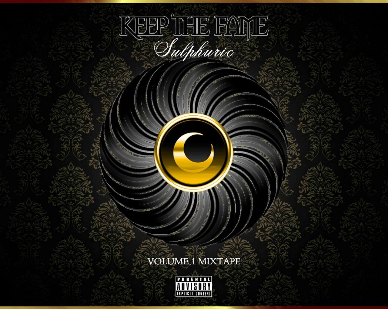 "Sulphuric Talks ""KEEP THE FAME"" Mixtape [Interview + Free Digital Booklet]"