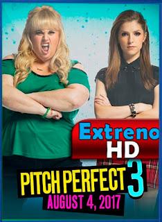 Pitch Perfect 3 La Ultima Nota (2017) [BrRip 720p] [Dual Latino-Ingles] [MEGA]