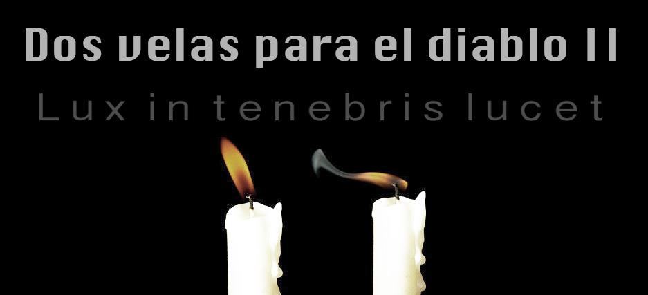 Dos velas para el diablo II