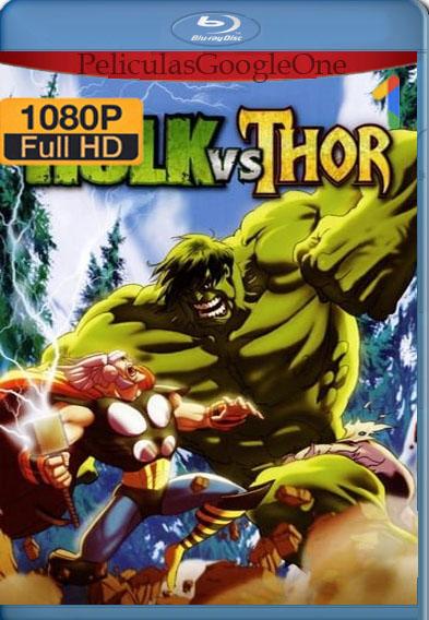Hulk vs. Thor (2009) BRRip [1080p] [Latino] [GoogleDrive]