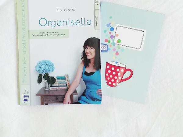 """[Rezension] """"Organisella - Durch Studium mit Zeitmanagement und Organisation"""" - Ella TheBee"""