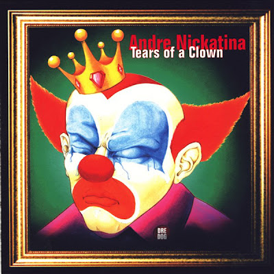 Andre Nickatina – Tears Of A Clown (CD) (1999) (FLAC + 320 kbps)