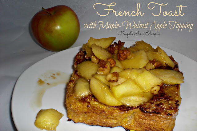 French Toast with Maple-Walnut Apple Topping Recipe