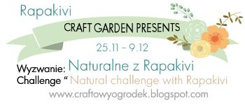 http://craftowyogrodek.blogspot.com/2014/11/wyzwanie-naturalne-z-rapakivi-natural.html