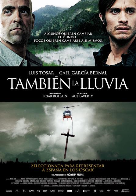 Even the Rain / Tambien la lluvia (2010)