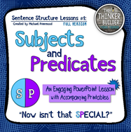 https://www.teacherspayteachers.com/Product/Sentence-Structure-Lessons-1-Subjects-and-Predicates-471445